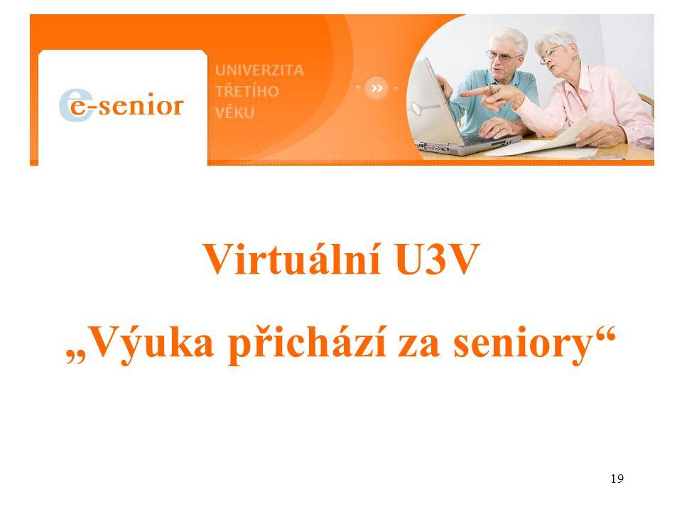 """Virtuální U3V """"Výuka přichází za seniory"""