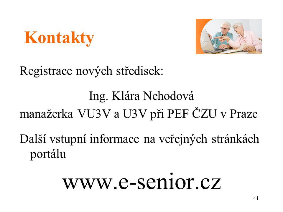 www.e-senior.cz Kontakty Registrace nových středisek: