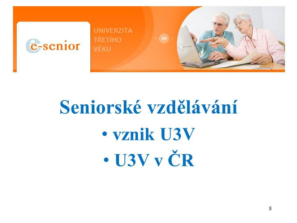 Seniorské vzdělávání vznik U3V U3V v ČR