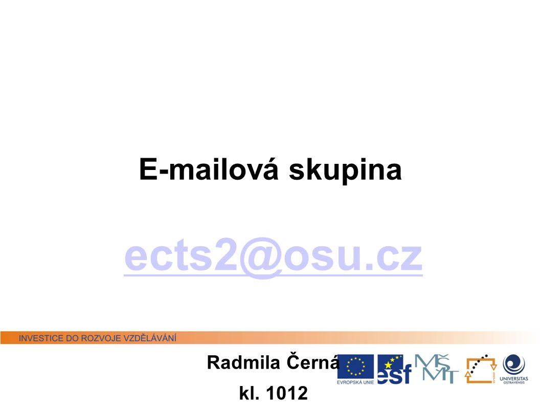 ects2@osu.cz Radmila Černá kl. 1012