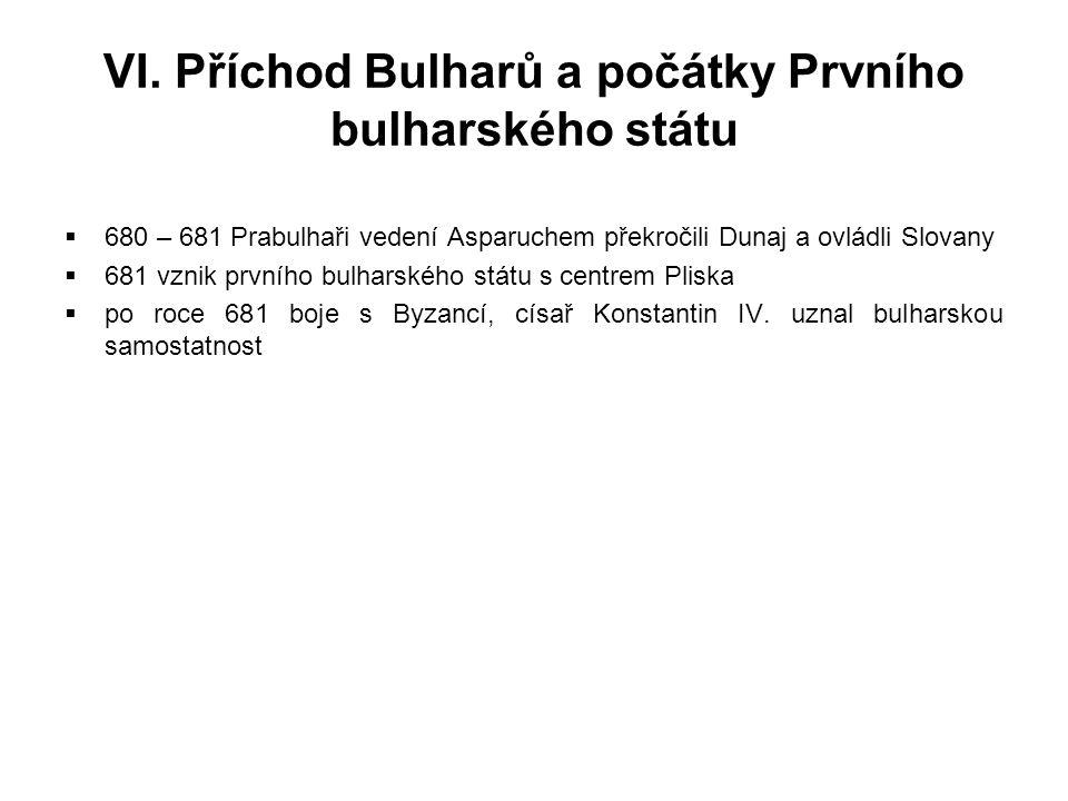 VI. Příchod Bulharů a počátky Prvního bulharského státu