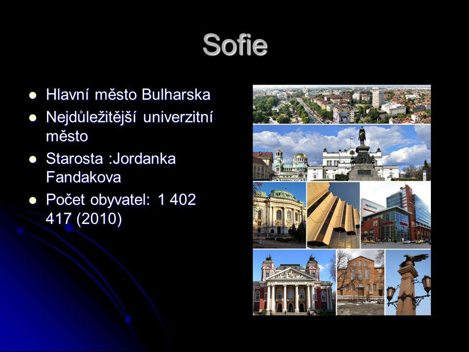 Sofie Hlavní město Bulharska Nejdůležitější univerzitní město