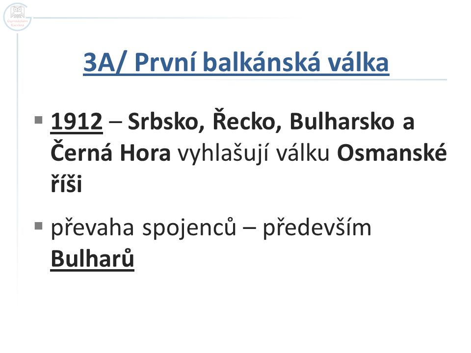 3A/ První balkánská válka