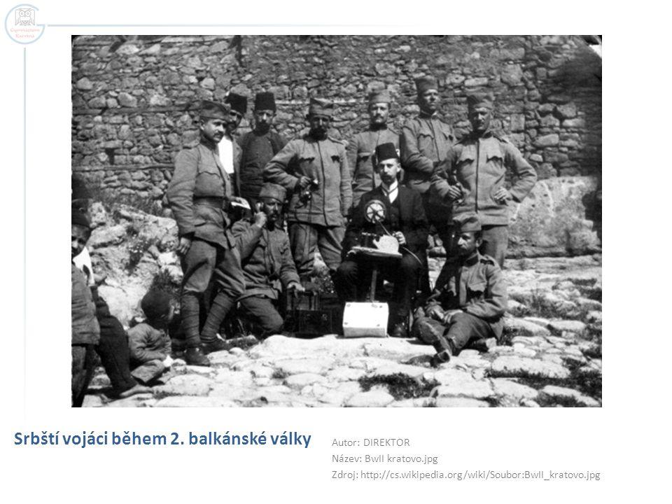 Srbští vojáci během 2. balkánské války