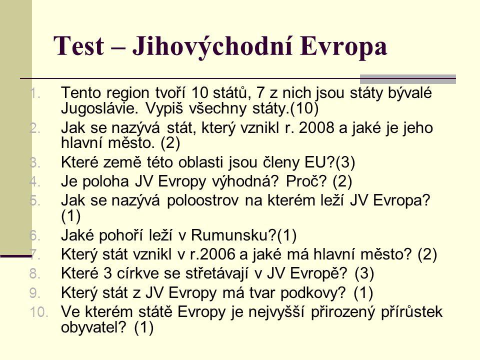 Test – Jihovýchodní Evropa