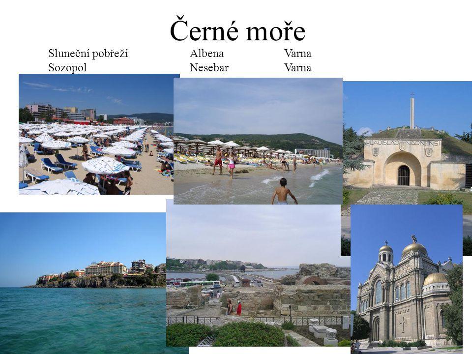 Černé moře Sluneční pobřeží Albena Varna Sozopol Nesebar Varna