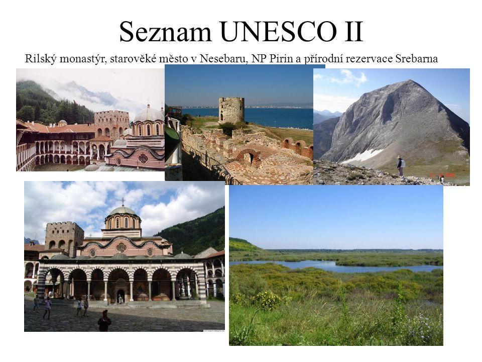 Seznam UNESCO II Rilský monastýr, starověké město v Nesebaru, NP Pirin a přírodní rezervace Srebarna.