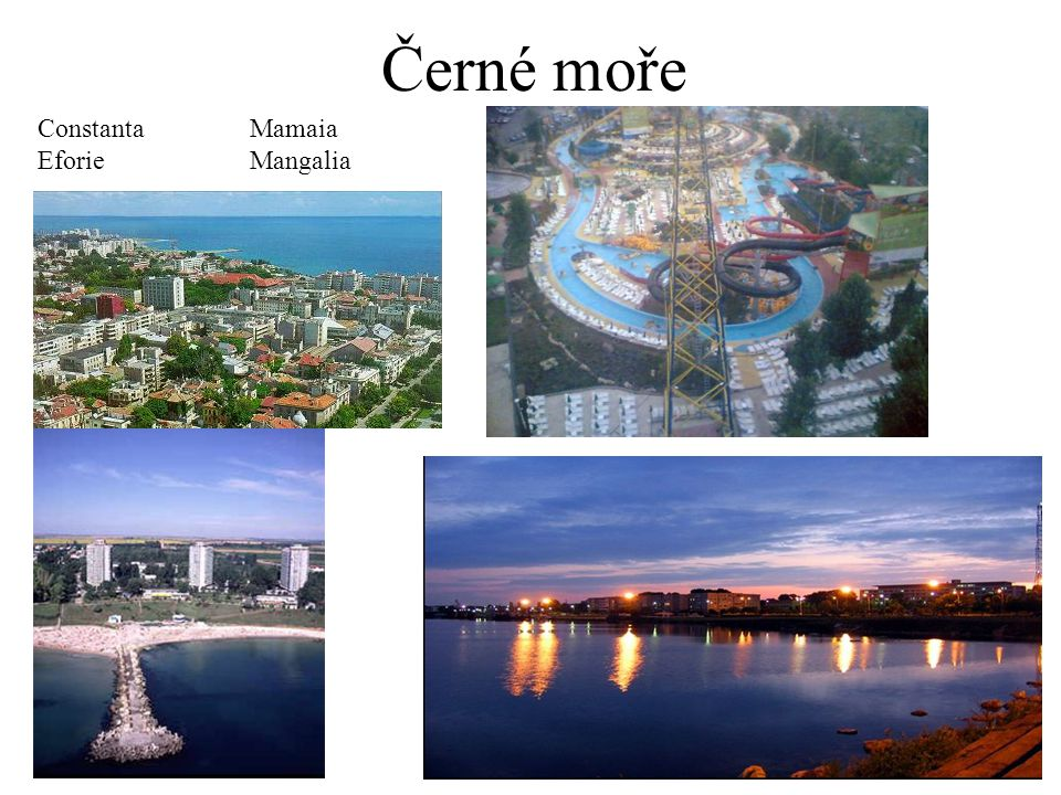 Černé moře Constanta Mamaia Eforie Mangalia