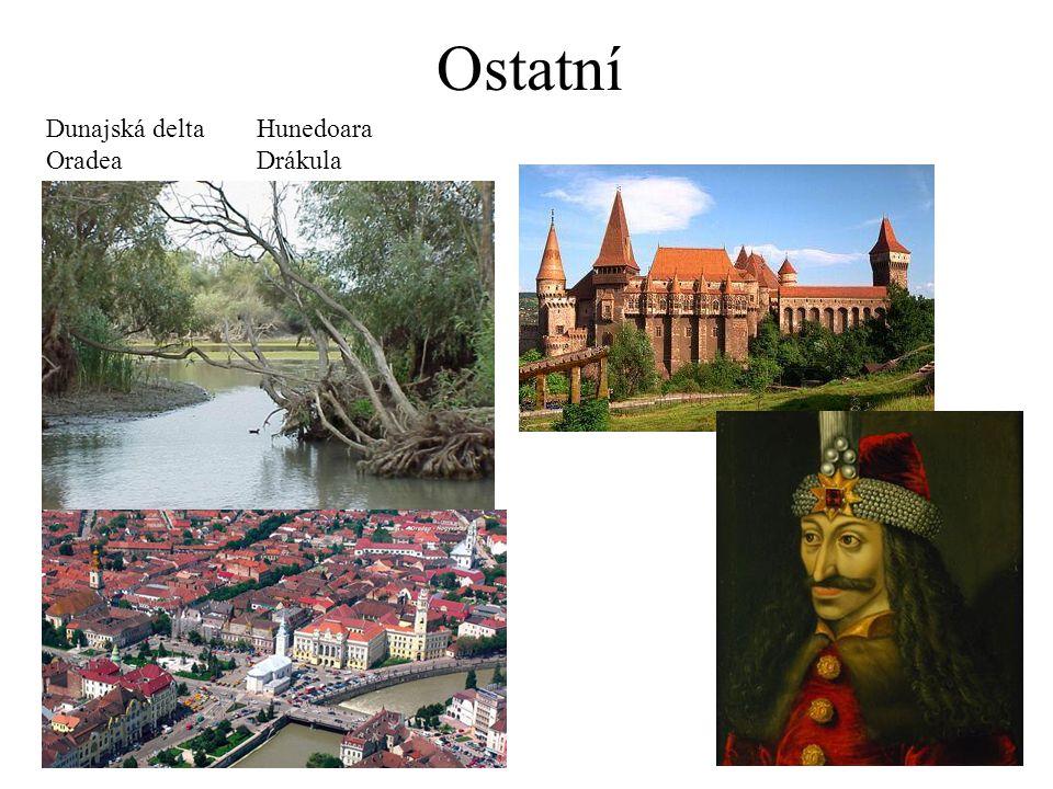 Ostatní Dunajská delta Hunedoara Oradea Drákula