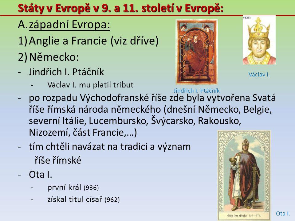 západní Evropa: Státy v Evropě v 9. a 11. století v Evropě: