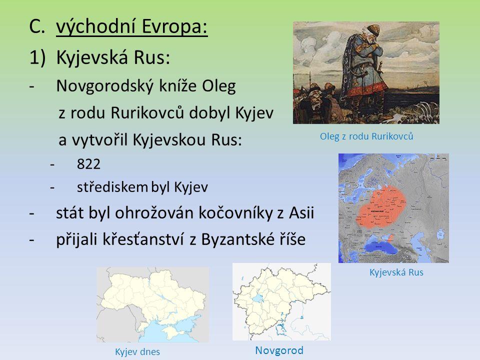 východní Evropa: Kyjevská Rus: Novgorodský kníže Oleg