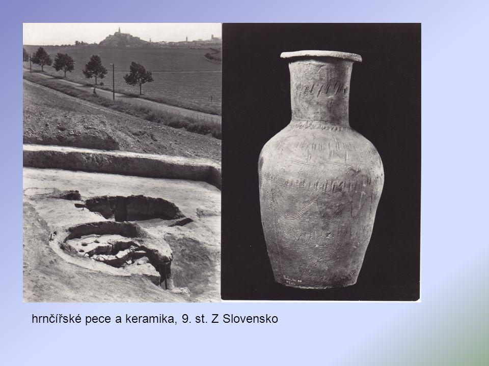 hrnčířské pece a keramika, 9. st. Z Slovensko