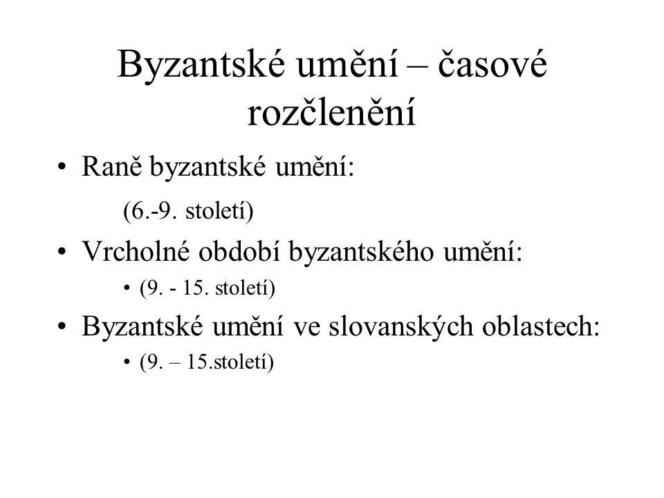 Byzantské umění – časové rozčlenění