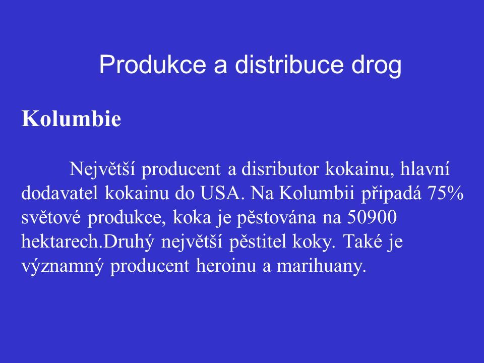 Produkce a distribuce drog Kolumbie