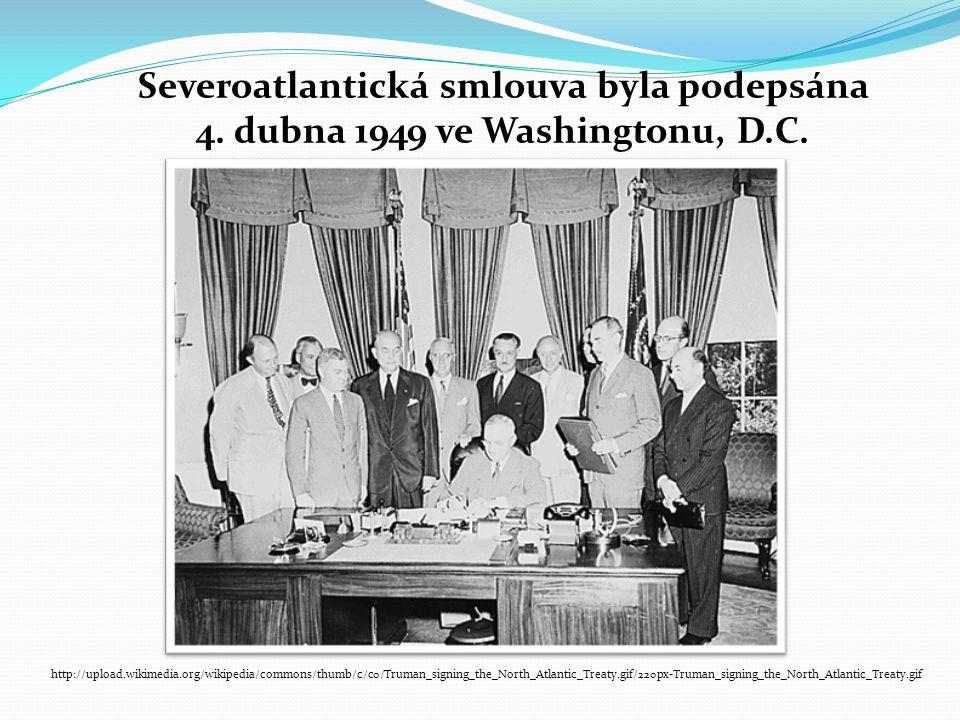Severoatlantická smlouva byla podepsána
