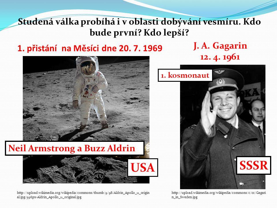 SSSR USA 1. přistání na Měsíci dne 20. 7. 1969