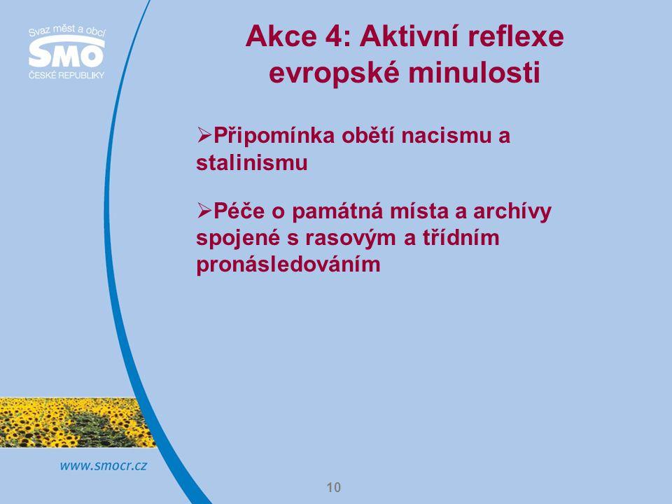 Akce 4: Aktivní reflexe evropské minulosti