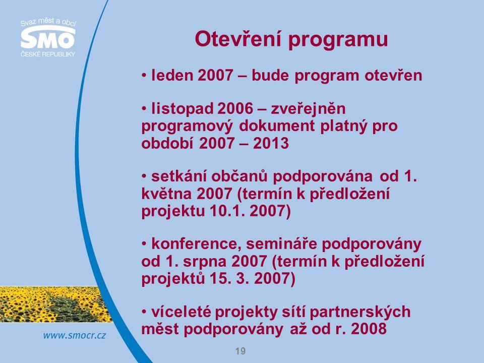 Otevření programu leden 2007 – bude program otevřen