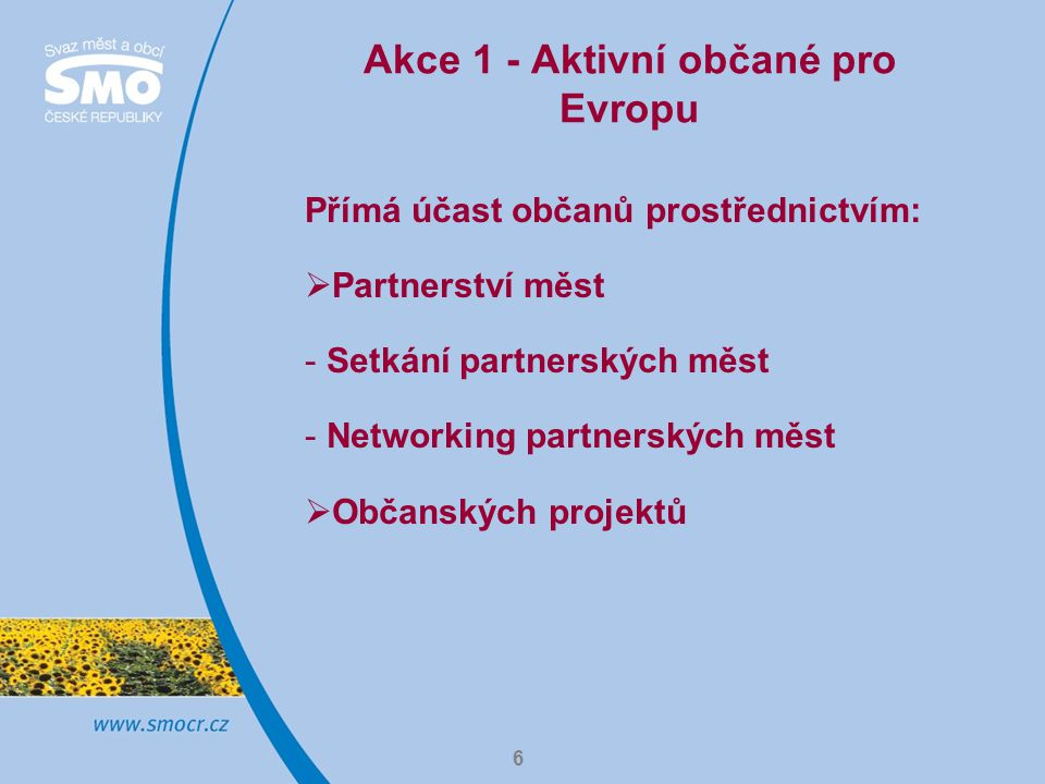 Akce 1 - Aktivní občané pro Evropu