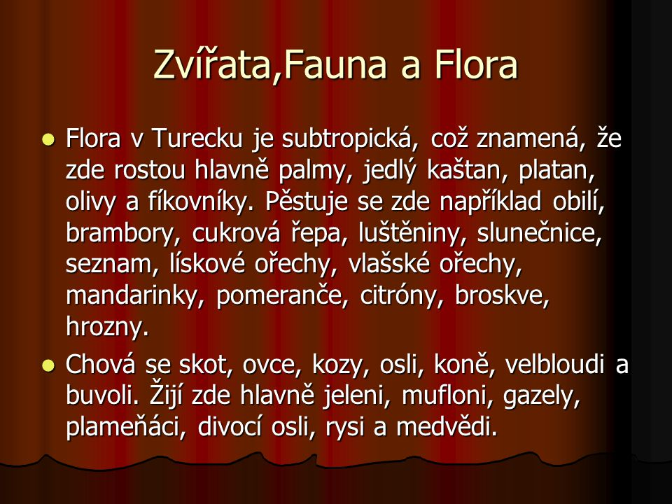 Zvířata,Fauna a Flora
