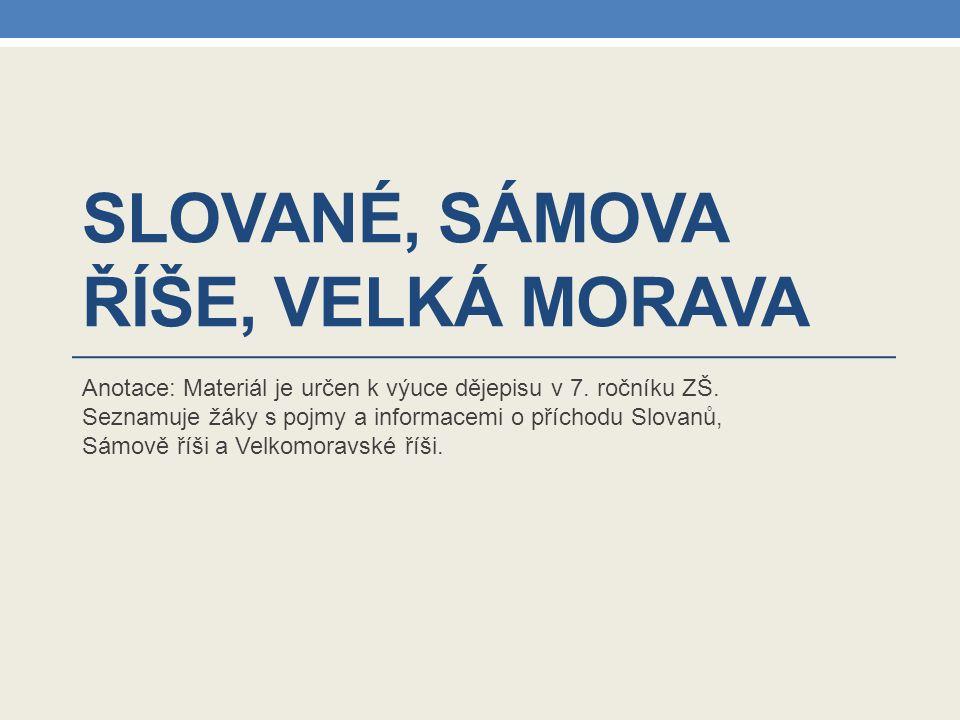 Slované, Sámova říše, Velká Morava