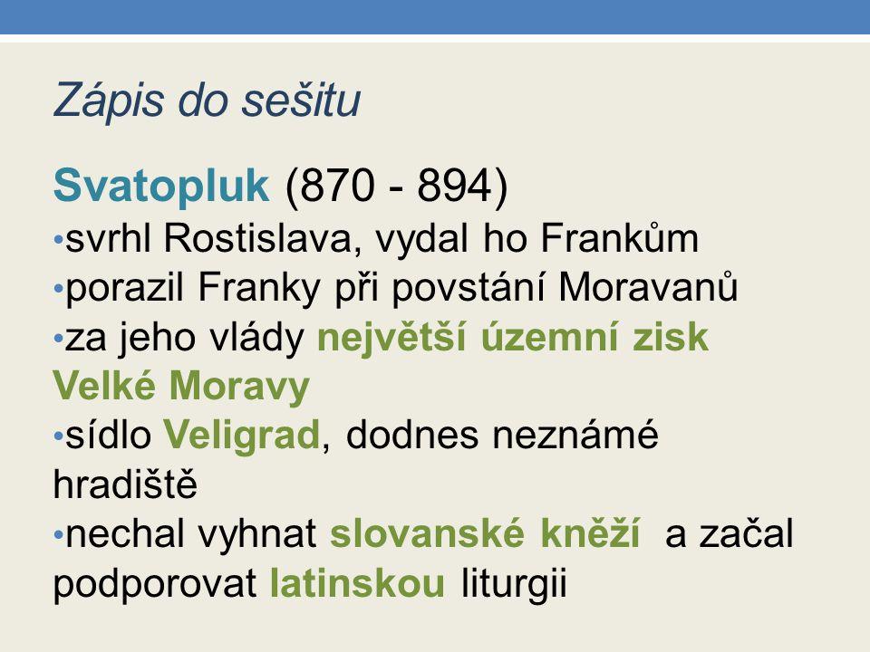 Zápis do sešitu Svatopluk (870 - 894)