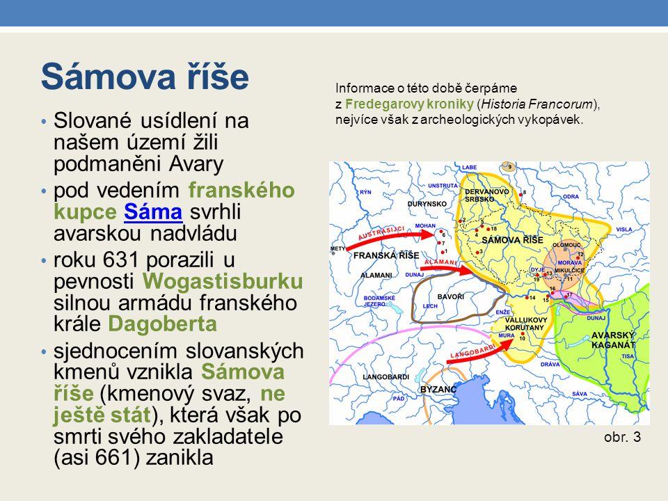 Sámova říše Slované usídlení na našem území žili podmaněni Avary