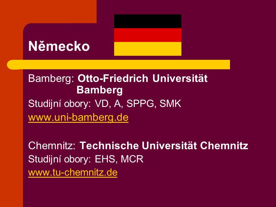 Německo Bamberg: Otto-Friedrich Universität Bamberg www.uni-bamberg.de