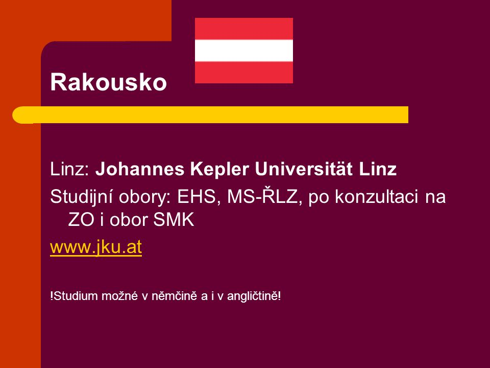 Rakousko Linz: Johannes Kepler Universität Linz