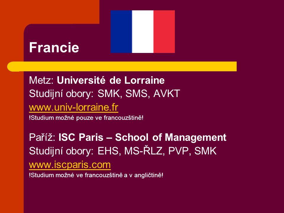Francie Metz: Université de Lorraine Studijní obory: SMK, SMS, AVKT