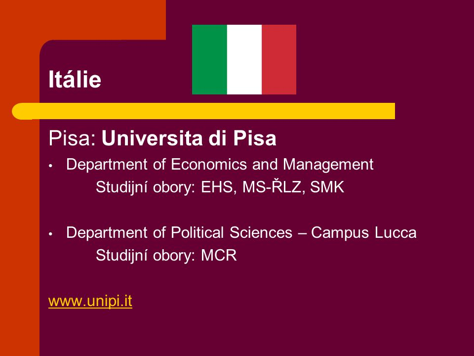 Itálie Pisa: Universita di Pisa Department of Economics and Management