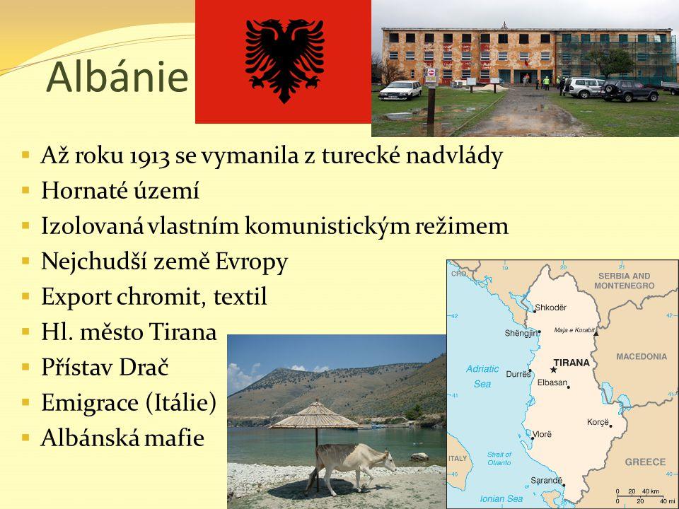Albánie Až roku 1913 se vymanila z turecké nadvlády Hornaté území