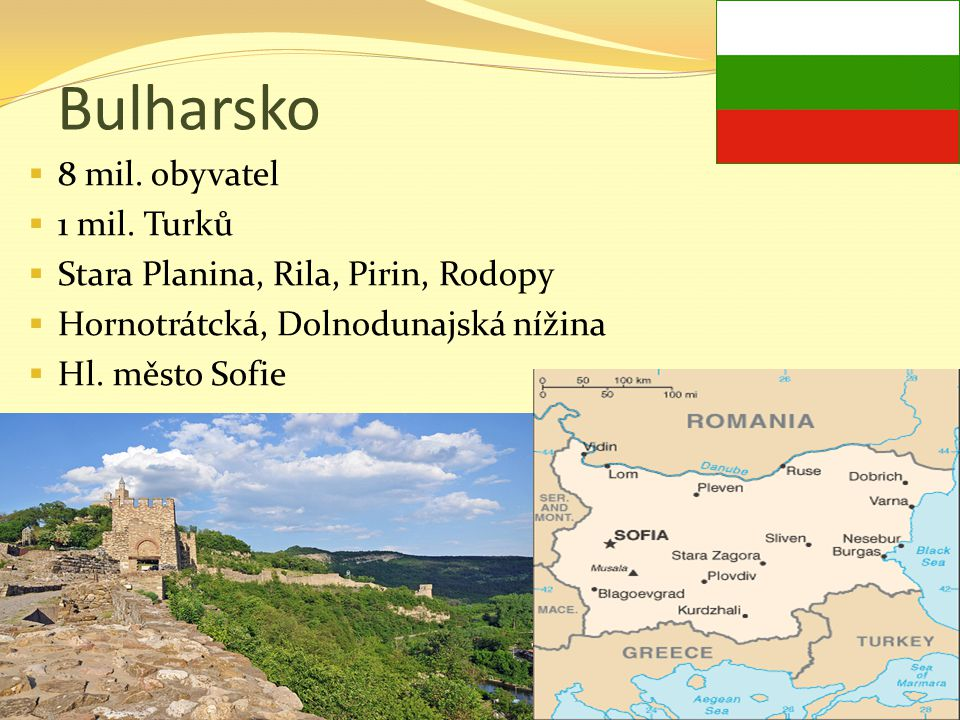 Bulharsko 8 mil. obyvatel 1 mil. Turků