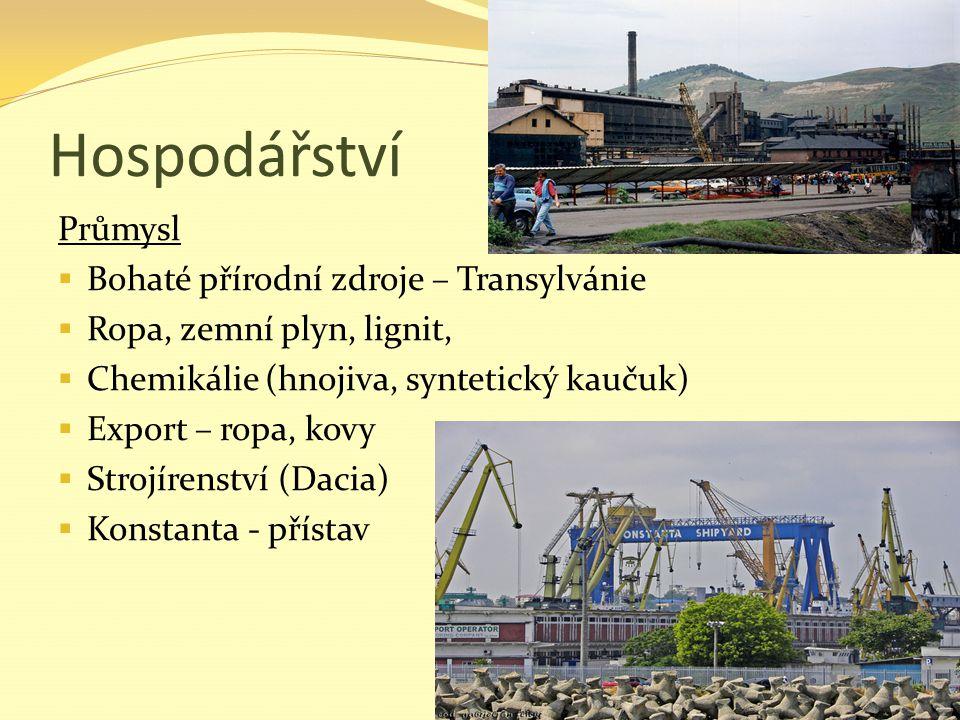 Hospodářství Průmysl Bohaté přírodní zdroje – Transylvánie