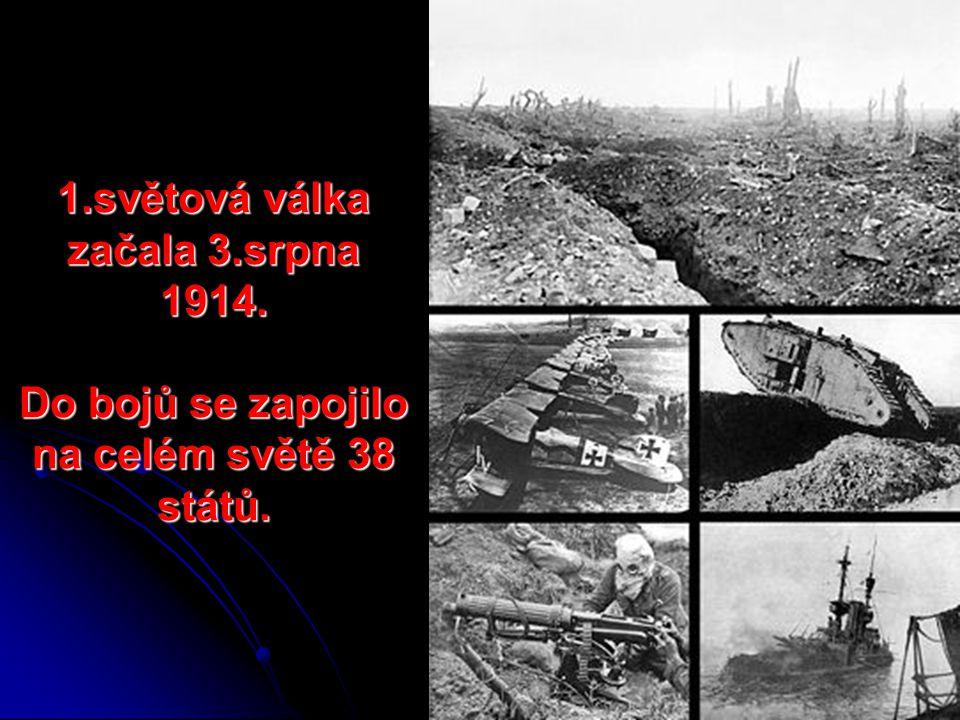 1. světová válka začala 3. srpna 1914