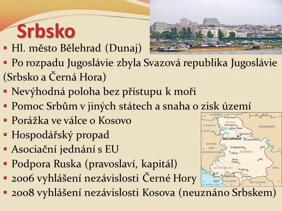 Srbsko Hl. město Bělehrad (Dunaj)