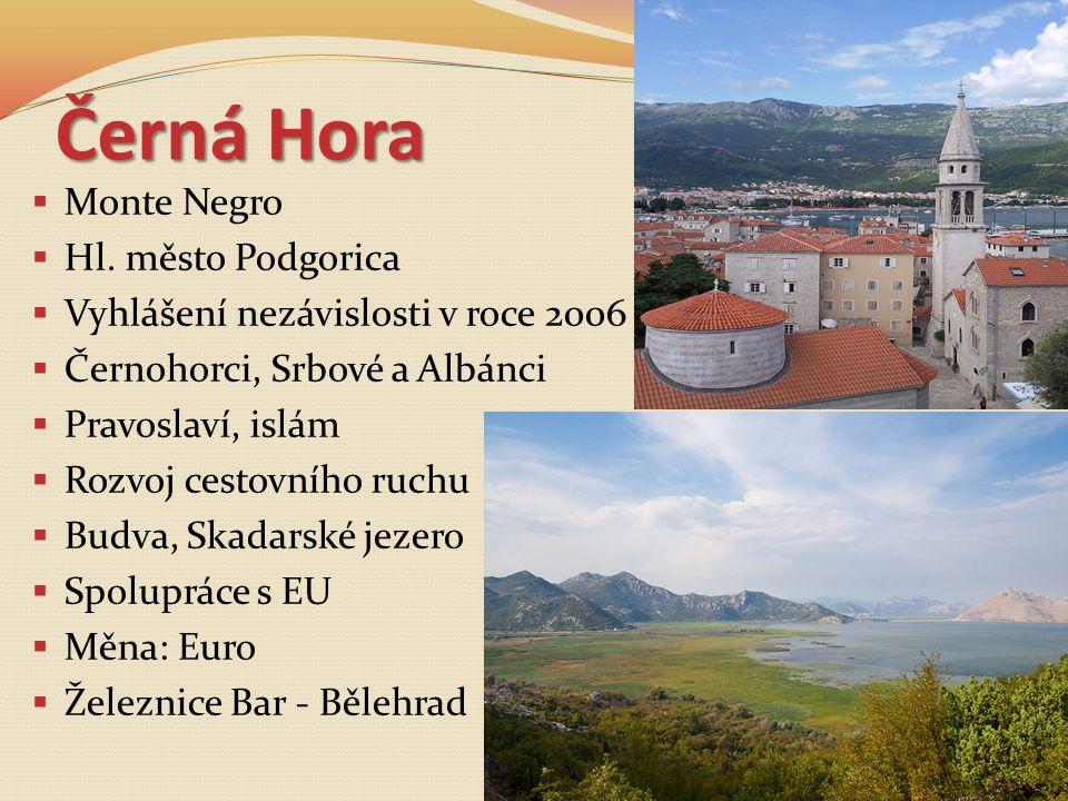 Černá Hora Monte Negro Hl. město Podgorica