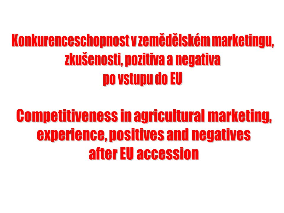 Konkurenceschopnost v zemědělském marketingu,