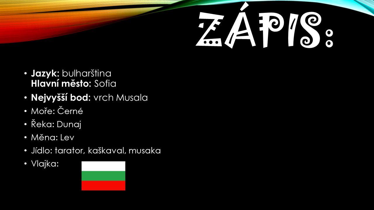 Zápis: Jazyk: bulharština Hlavní město: Sofia