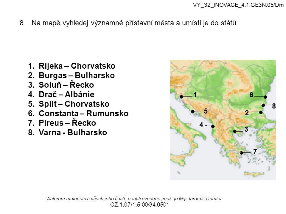 8. Na mapě vyhledej významné přístavní města a umísti je do států.