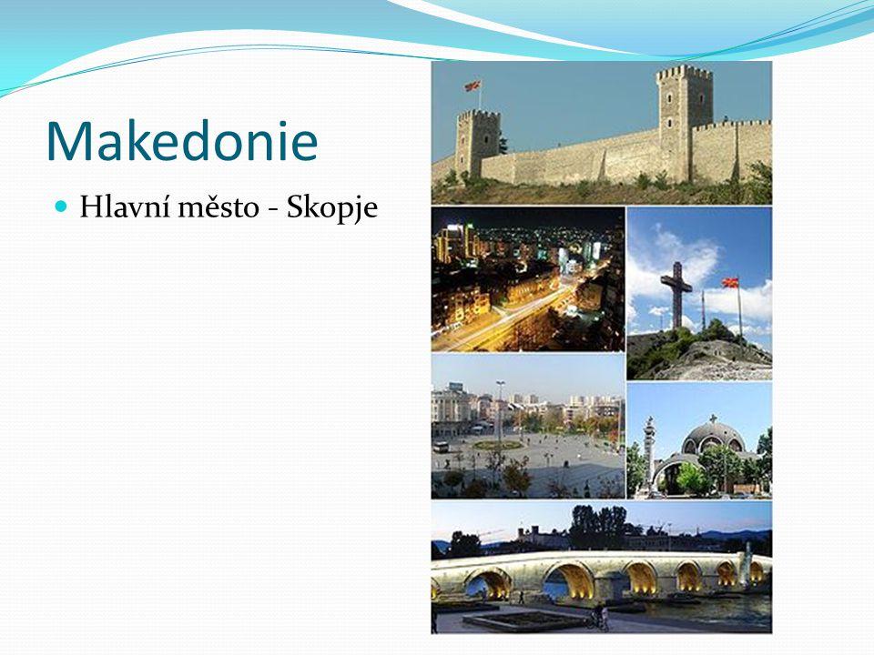 Makedonie Hlavní město - Skopje