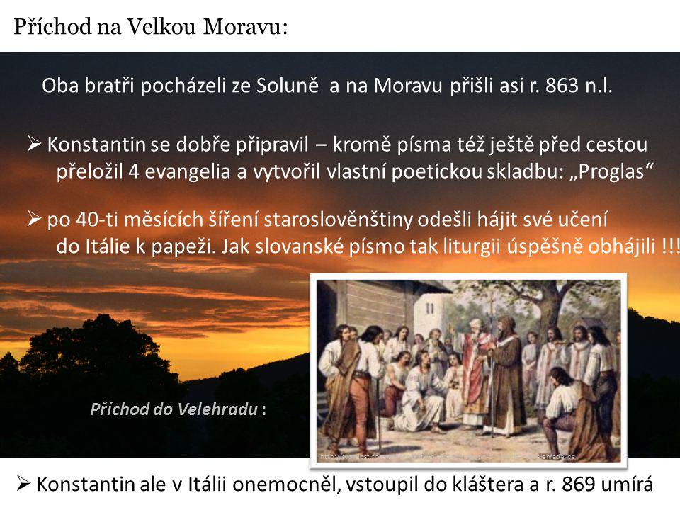 Příchod na Velkou Moravu: