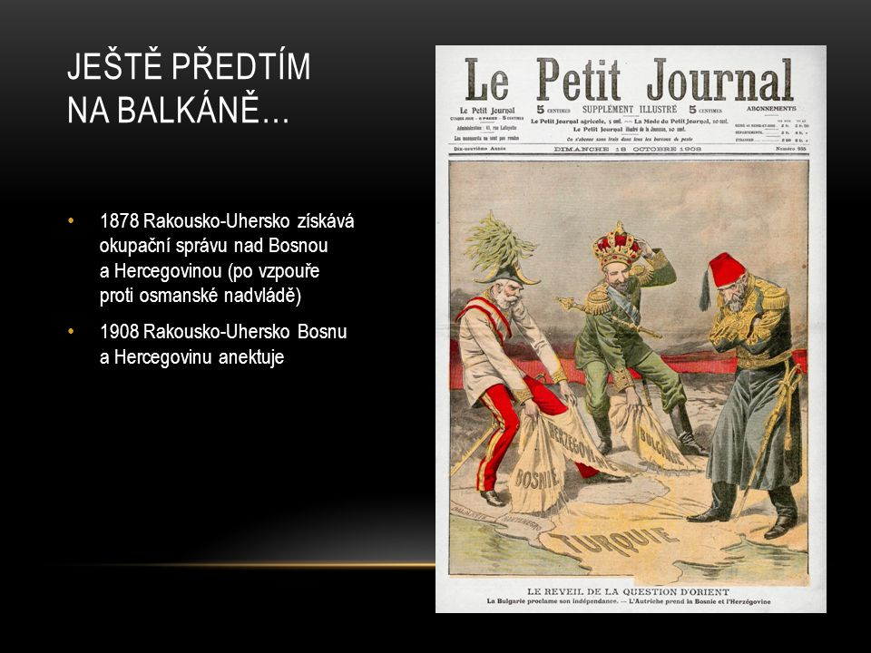 Ještě předtím na Balkáně…