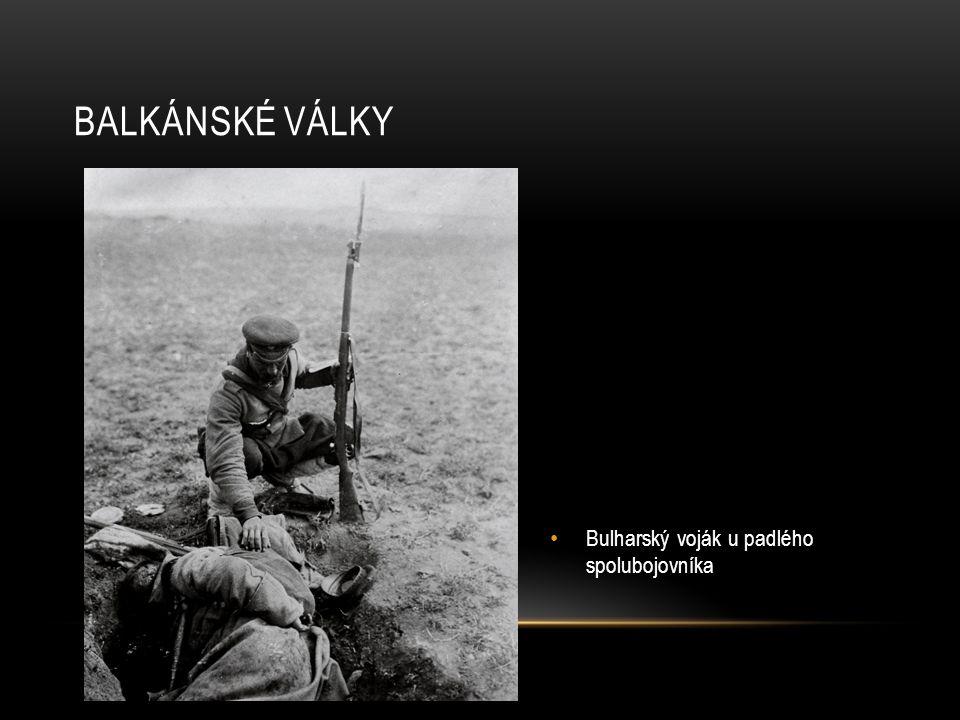 Balkánské války Bulharský voják u padlého spolubojovníka