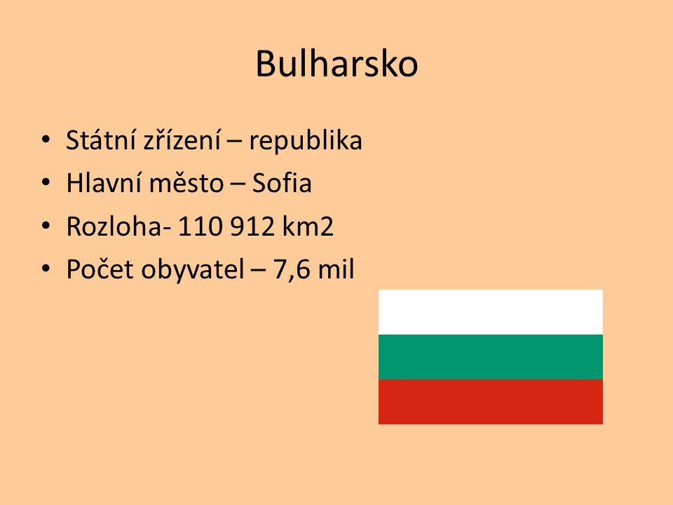 Bulharsko Státní zřízení – republika Hlavní město – Sofia
