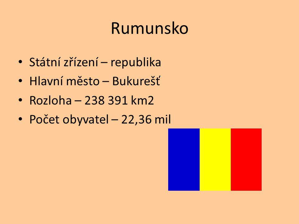 Rumunsko Státní zřízení – republika Hlavní město – Bukurešť