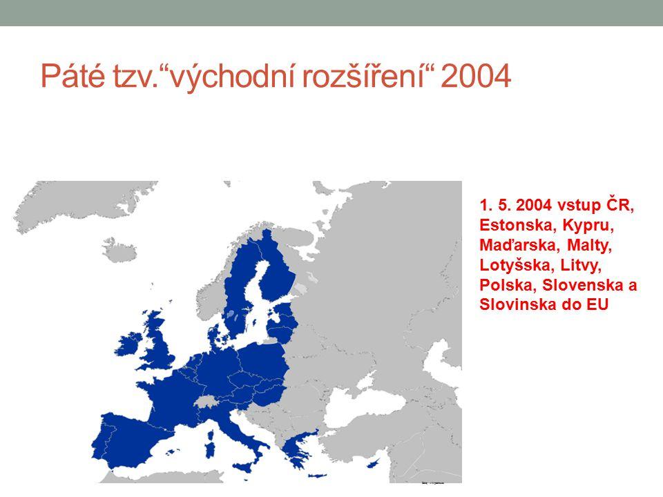 Páté tzv. východní rozšíření 2004