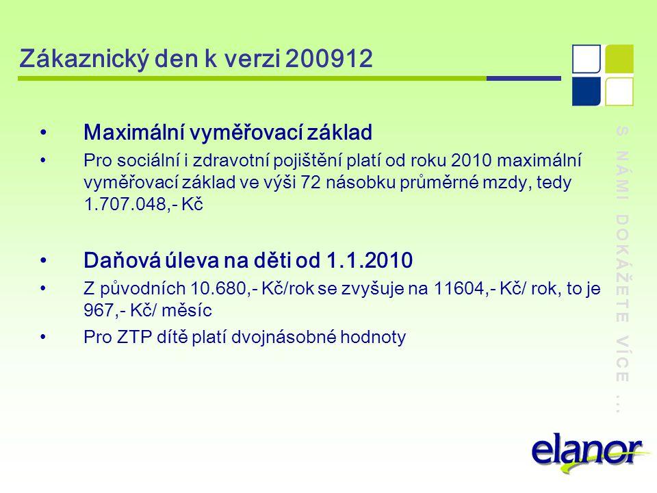 Zákaznický den k verzi 200912 Maximální vyměřovací základ