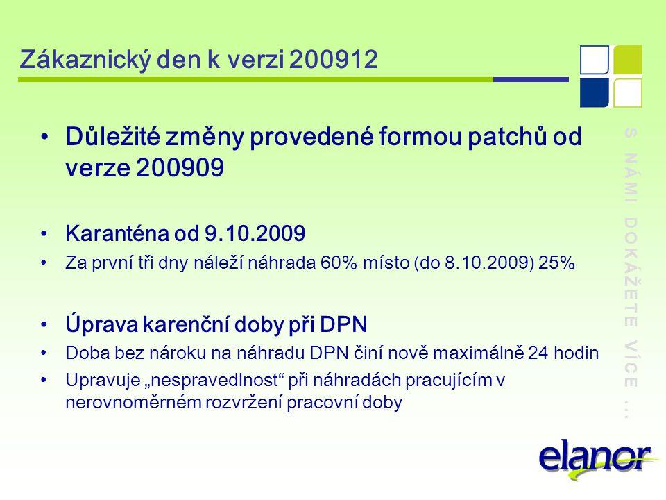 Důležité změny provedené formou patchů od verze 200909