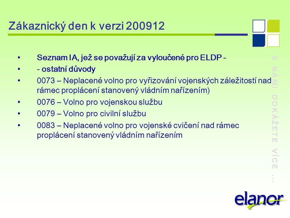 Zákaznický den k verzi 200912 Seznam IA, jež se považují za vyloučené pro ELDP - - ostatní důvody.